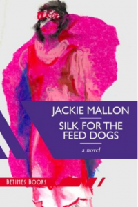 cover of Silk For The Feed Dogs